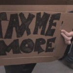 Tax Me More sign