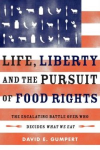Life, Liberty and the Pursuit of Food Rights
