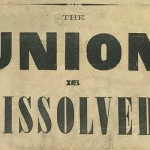 The Union is dissolved poster