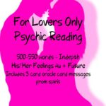 For Lovers Only 500-550 Word Feelings Readings With Future
