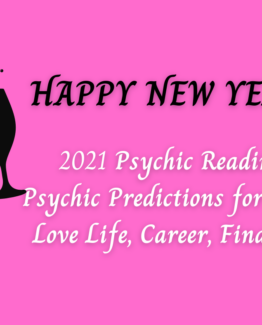 Future Predictions Psychic Reading For 2021 – Minimum 300 Words