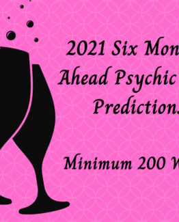 2021 Six Months Ahead Psychic Love Predictions