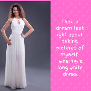 The Long White Dress Dream