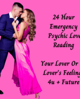 24 Hour Emergency Psychic Reading – His/Her feelings 4u + Future