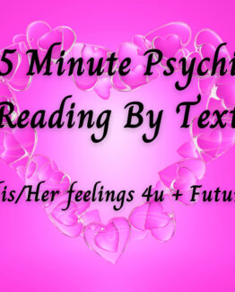 NEW AND SPECIAL – Let's Text – 15 Minute Psychic Reading – His/Her Feelings 4u+Future