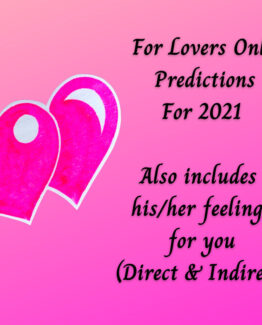 2021 For Lovers Only Psychic Love Predictions – Includes his/her feelings 4u – Minimum 200 words