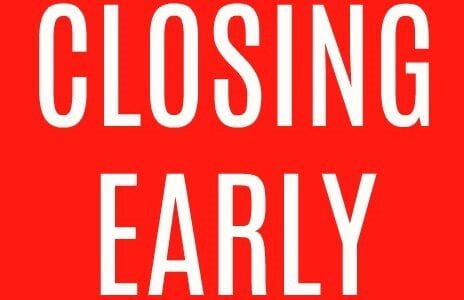 Closing early sign