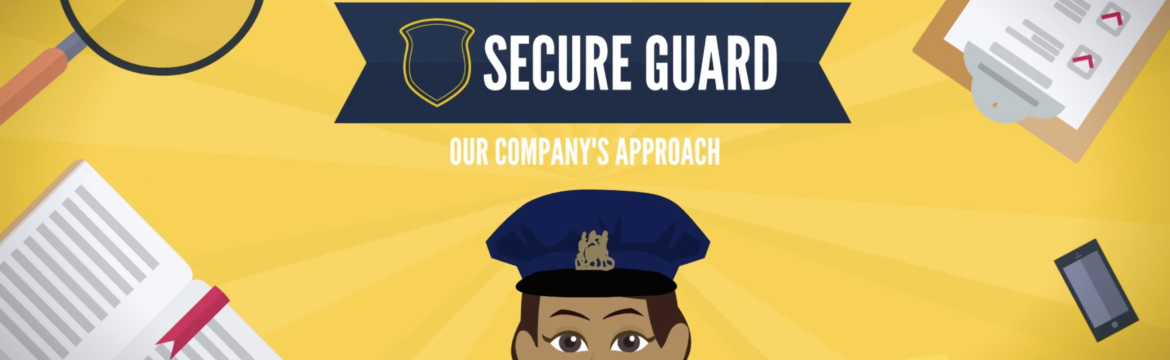 Secure Guard's Work Approach