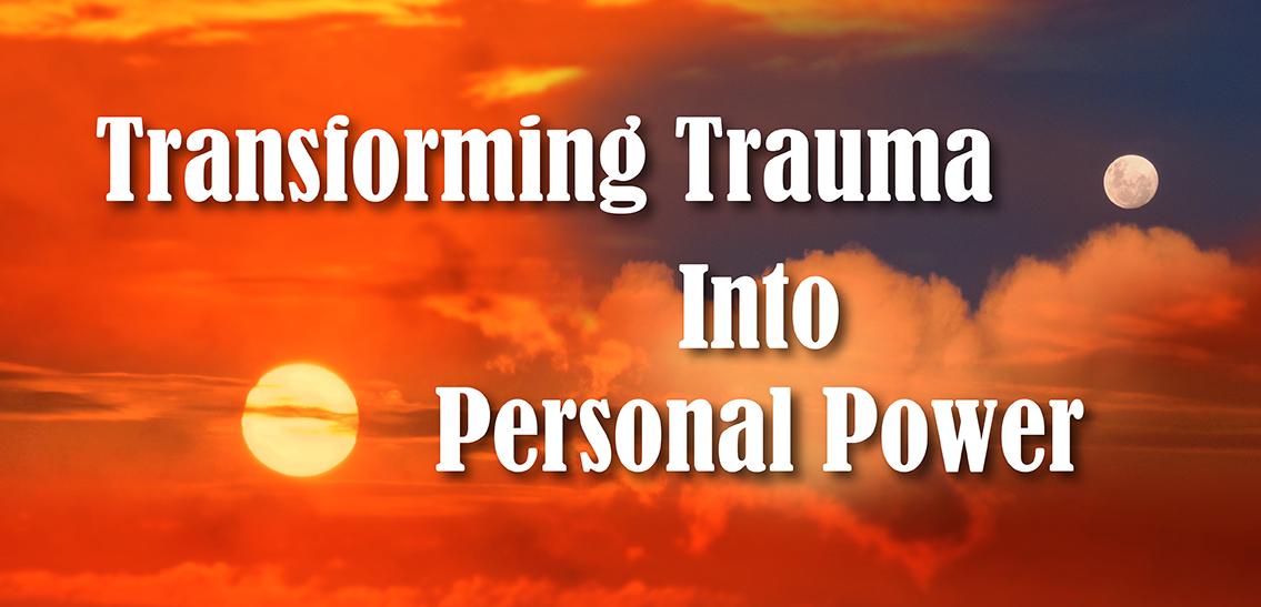 Transforming Trauma Into Personal Power Evaluation Copy