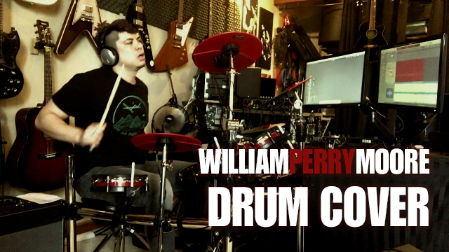 William Perry Moore - Drum Cover