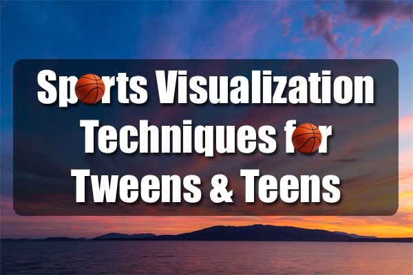 sports visualization techniques for tweens and teens