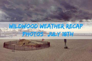 Wildwood Weather Recap