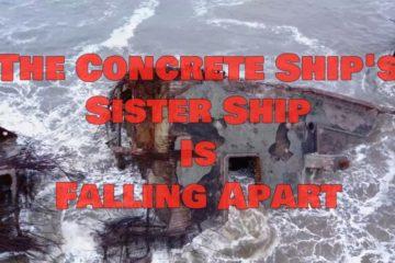 -Concrete Ship's Sister Ship Falls Apart
