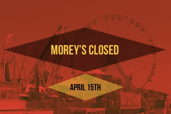 Morey's Closed Sunday April 15th