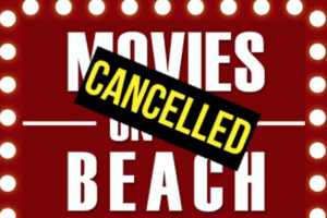 Movies On The Beach Are Cancelled