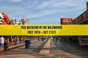 This Weekend in The Wildwoods (Oct 19th – Oct 21st)