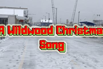 Wildwood Christmas Song 2018