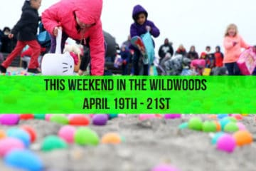 This Weekend In The Wildwoods - April 19th - 21st