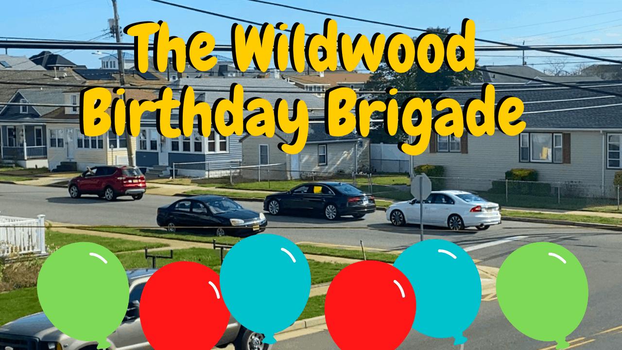 The Wildwood Birthday Brigade