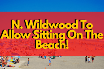 N. Wildwood To Allow Sitting On The Beach!
