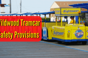 Wildwood Tramcar Safety Provisions