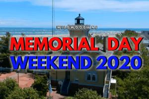 Wildwood's Memorial Day Weekend 2020 Recap