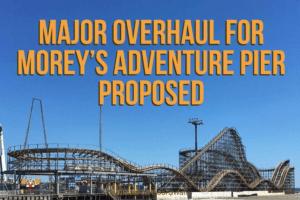 MAJOR Overhaul For Morey's Adventure Pier Proposed
