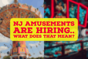 NJ Amusements Are Hiring… What Does This Mean For Arcades And Rides