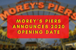 Morey's Piers Announces 2020 Opening Date