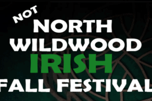 "N. Wildwood ""NOT"" Irish Weekend Details"