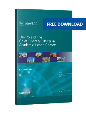 The Role of the Chief Diversity Officers in Academic Medicine