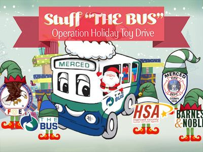 "Operation Holiday Toy Drive and ""Stuff The Bus"" event begins this month in Merced"