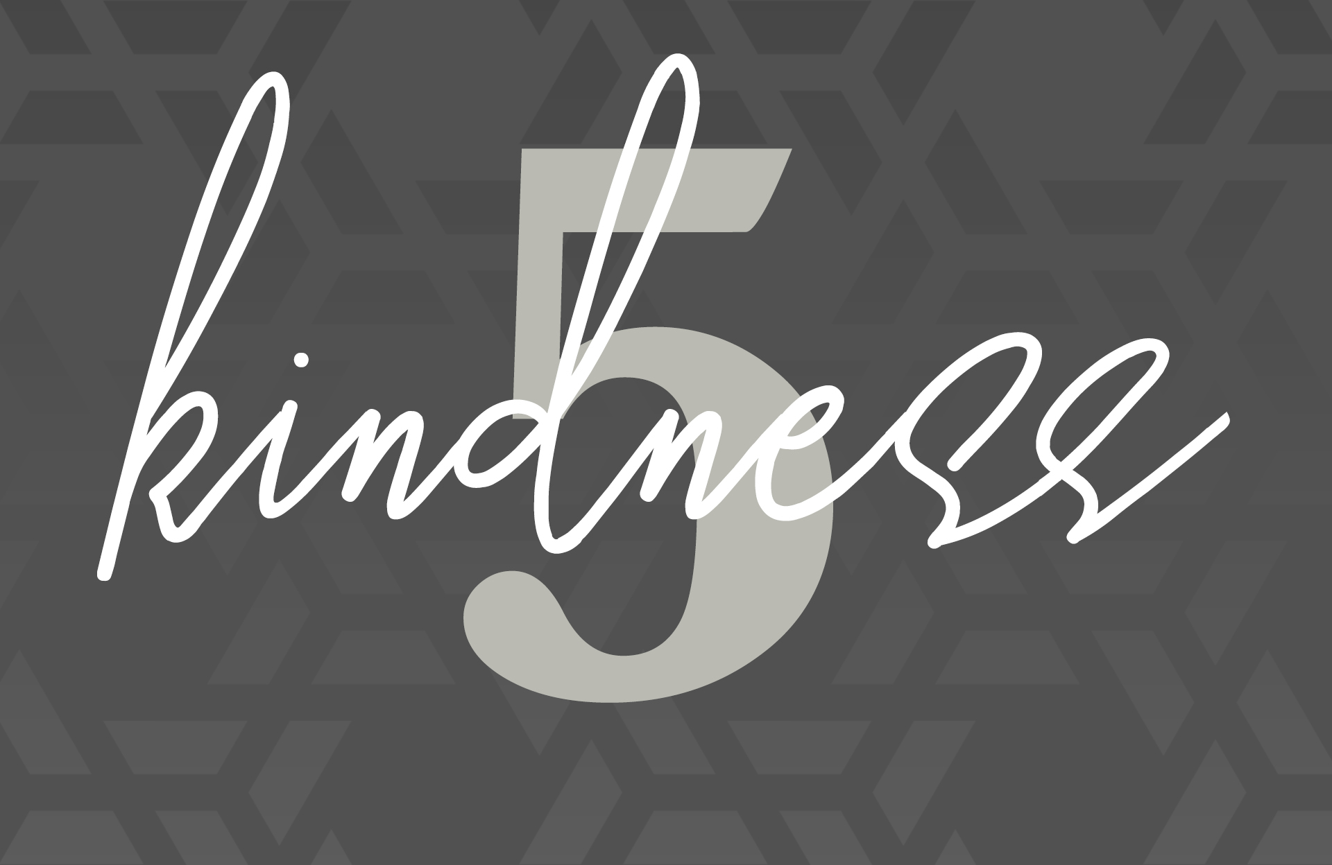 Day Five: Kindness