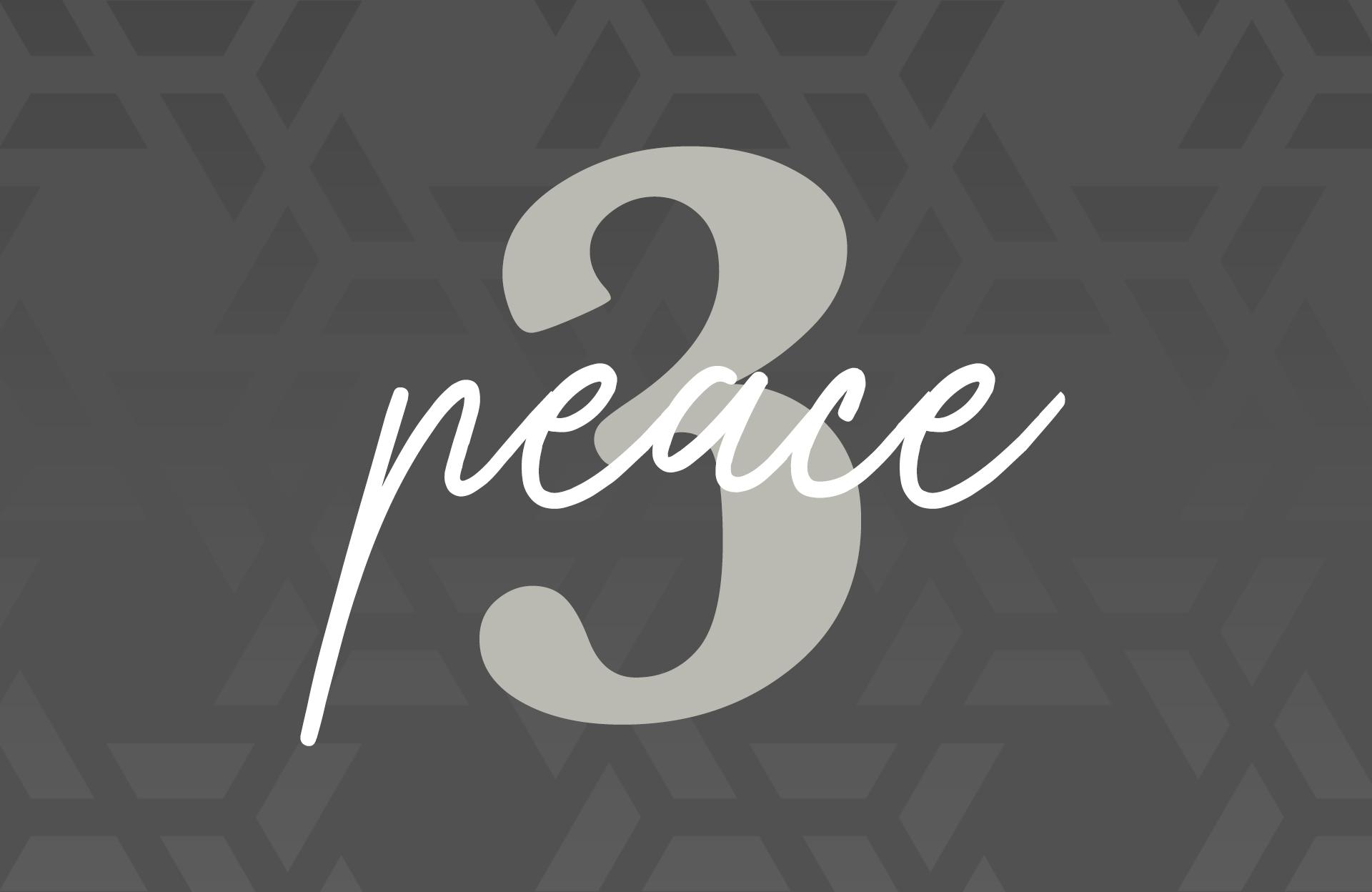Day Three: Peace