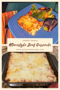 Beef, Pasta, and Cheese Casserole