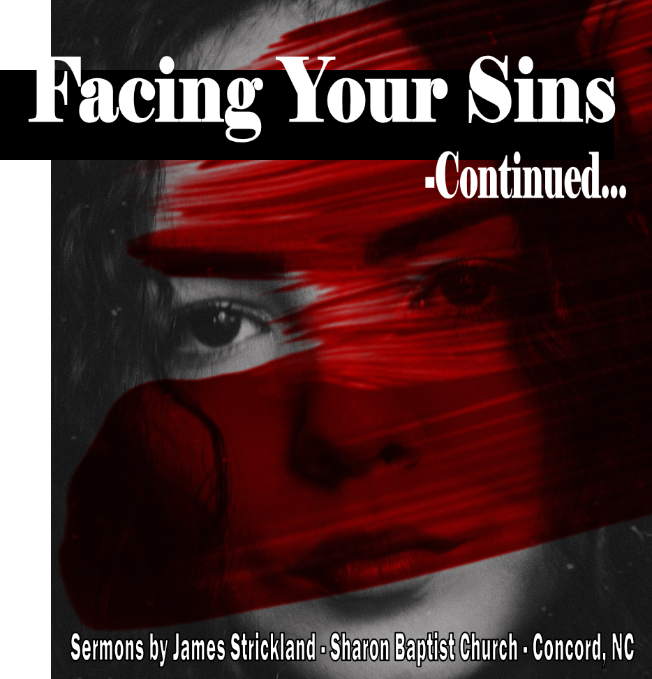 Facing Your sins - Continued