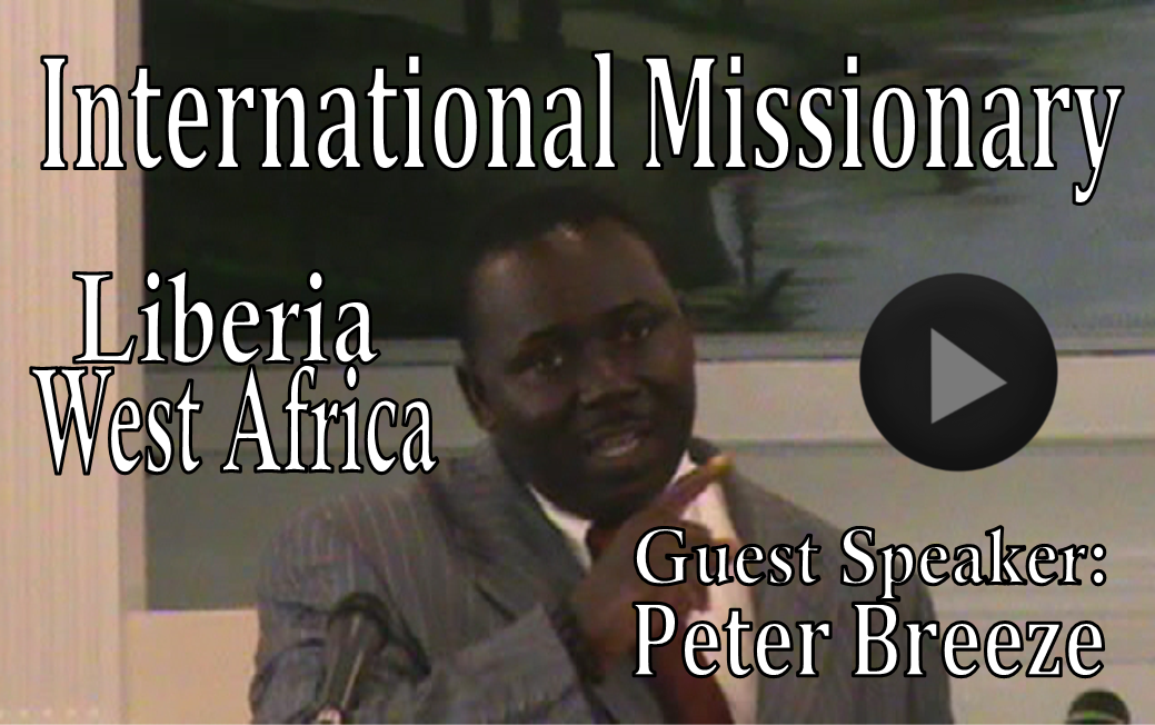 Peter Breeze Missionary VIDEO