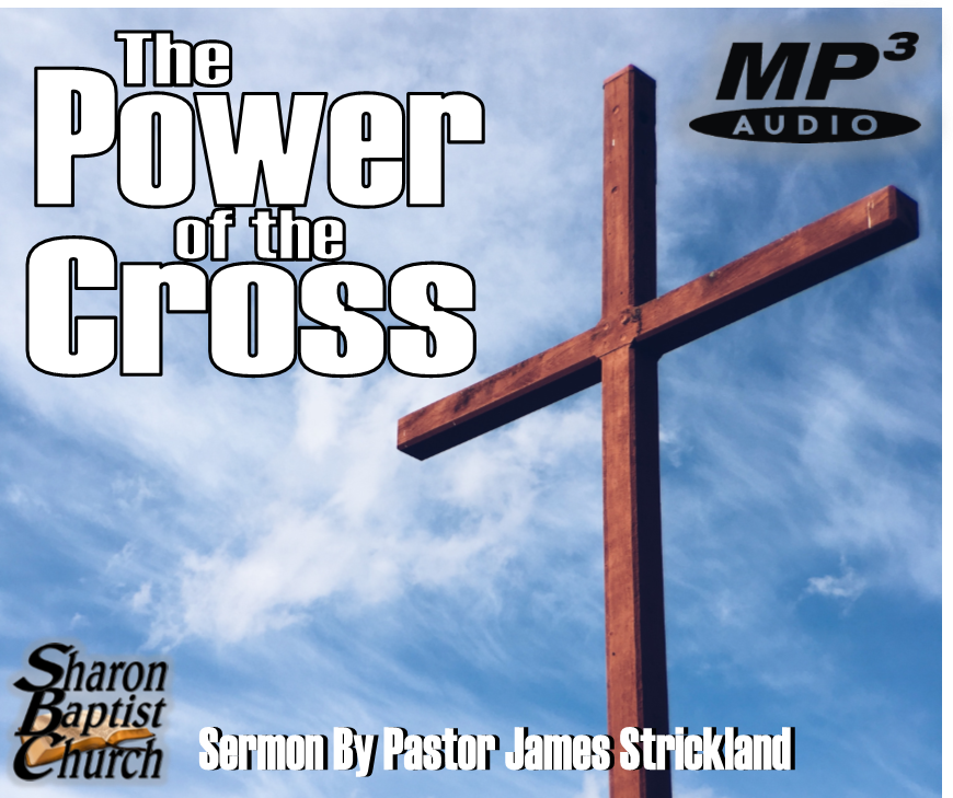 Power of the Cross AUDIO sermon