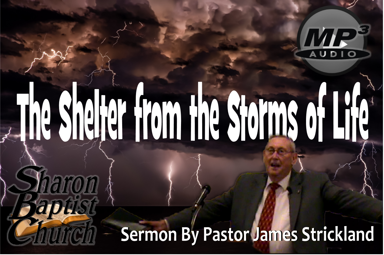 The Shelter from the Storms of Life AUDIO