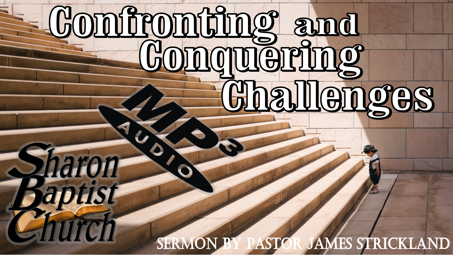 Confronting and Conquering Challenges AUDIO sermon