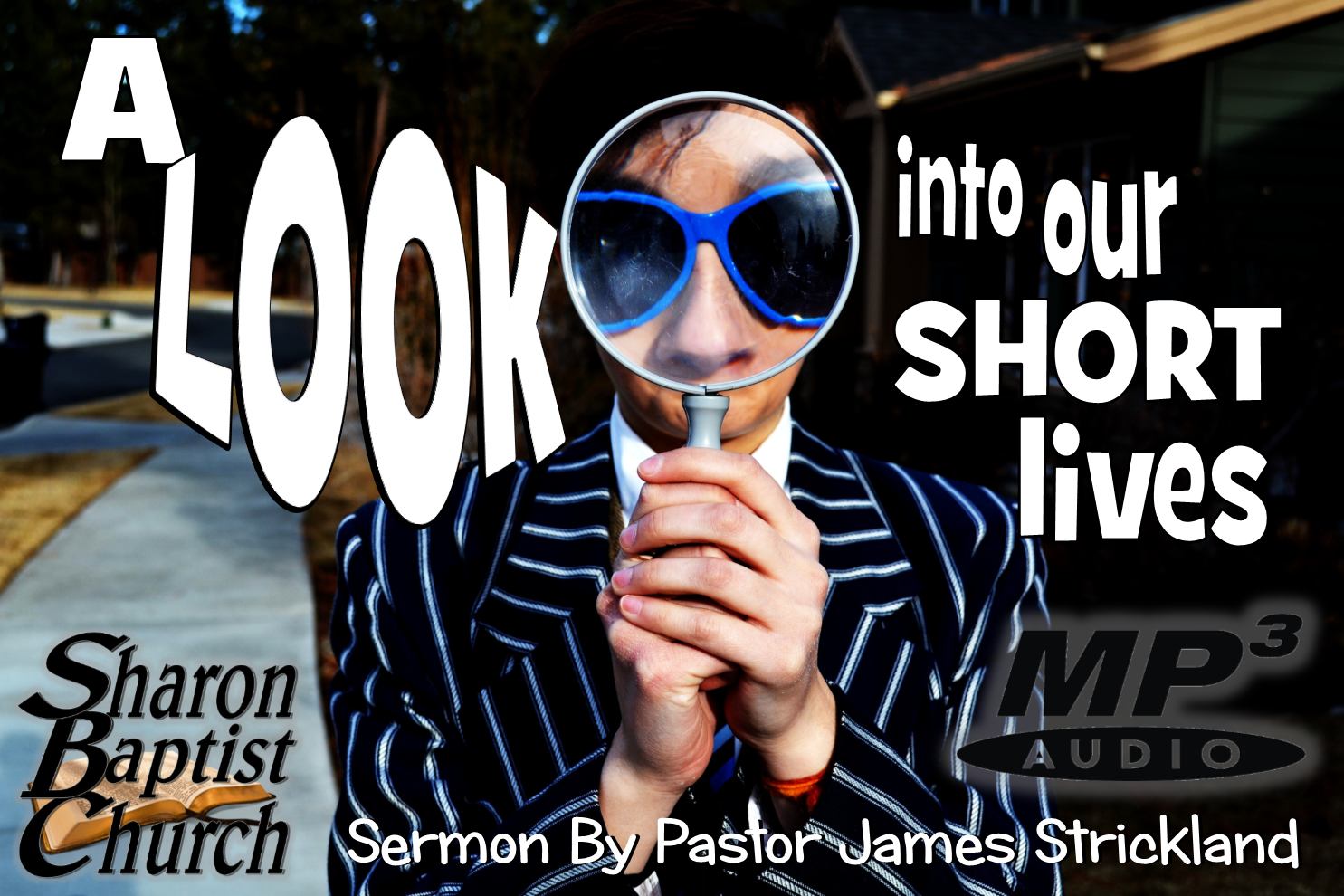 A look into our short lives SERMON AUDIO mp3