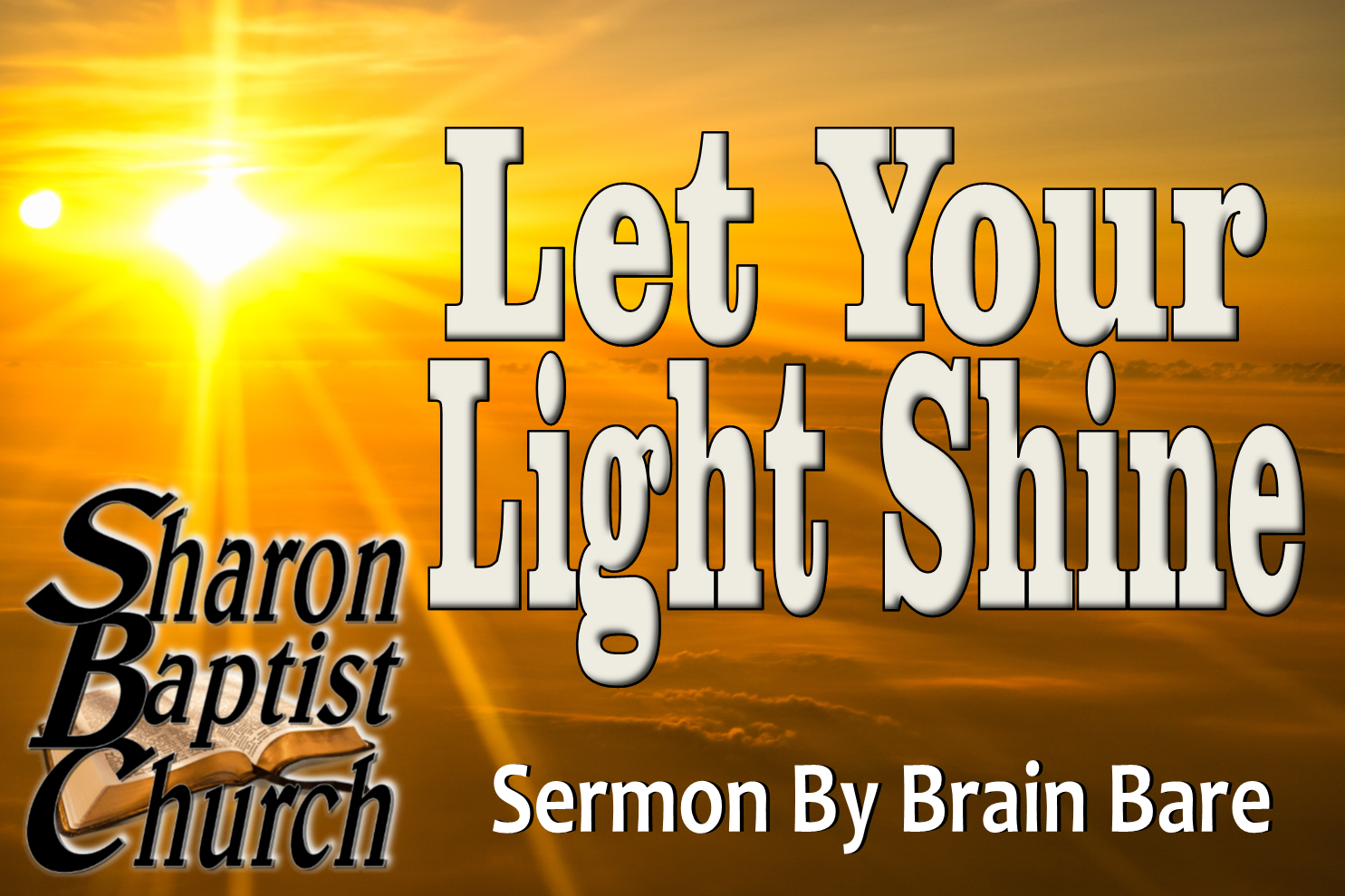 Let your Light Shine sermon 10-16-19 Brian Bare B
