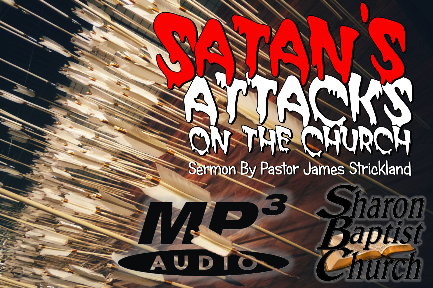 Satans Attacks on the church SERMON AUDIO