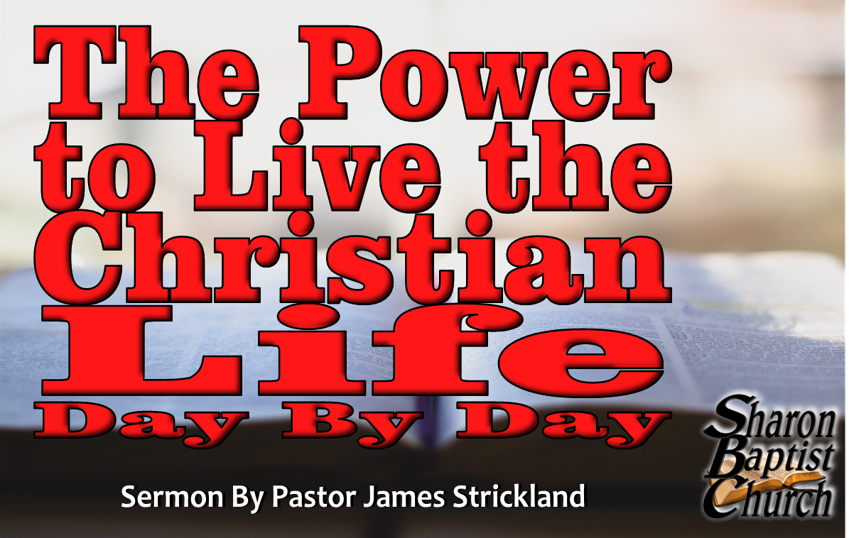 The Power to Live the Christian Life Day by Day Art Cover