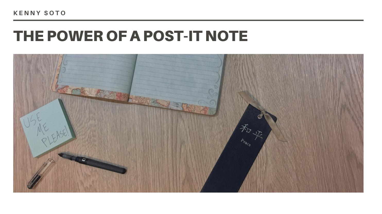 The-Power-of-a-Post-It-Note-Kenny-Soto