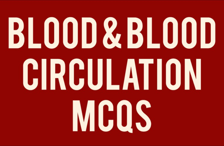 Blood and Blood Circulation Tnpsc Question
