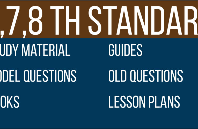 6th,7th,8th Study Material | Model Question Papers |Guides |Downloads