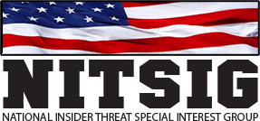 NATIONAL INSIDER THREAT SPECIAL INTEREST GROUP - NITSIG