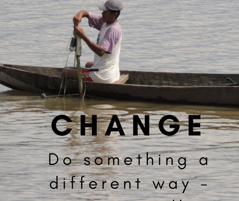 How do you challenge yourself to change?