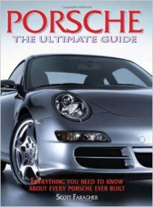 Porsche the Ultimate Guide